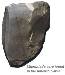 Microblade core found in the Bluefish Caves.
